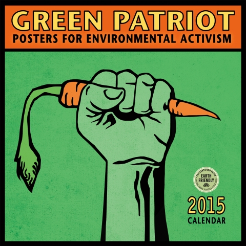 Green Patriot Posters 2015 wall calendar