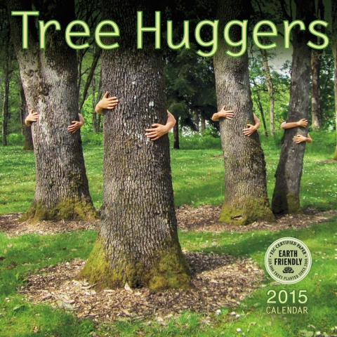 Tree Huggers 2015 wall calendar