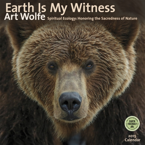 Earth is My Witness 2015 wall calendar