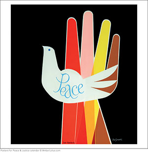 Peace Hand by Joe Simboli from Posters for Peace & Justice 2015 wall calendar