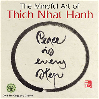 The Mindful Art of Thich Nhat Hanh 2018 wall calendar